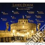 Lando Fiorini - Ti Presento Roma Mia cd musicale di Lando Fiorini