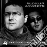 Flavio Sigurta' - Through The Journey cd musicale di F/filippini Sigurta'