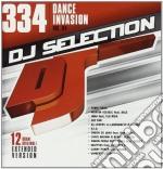 Dj Selection 334 - Dance Invasion Vol.84 cd musicale di Dj selection 334