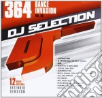 Dj Selection 364 - Dance Invasion - Vol. 98 cd musicale di Dj selection 365
