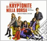 La kryptonite nella borsa (colonna sonor cd musicale di Artisti Vari