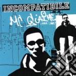 Mc Giame - Incompatibile cd musicale di MC GIAIME