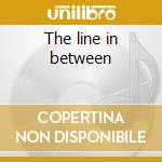 The line in between cd musicale