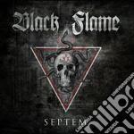 Black Flame - Septem cd musicale di Flame Black