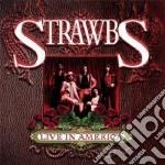 LIVE IN AMERICA cd musicale di The Strawbs