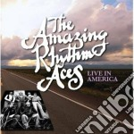 Amazing Rhythm Aces - Live In America cd musicale di AMAZING RHYTHM ACES
