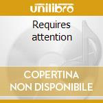 Requires attention cd musicale di Miner Cursor
