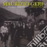 Maurizio Geri Swingtet - A Cielo Aperto cd musicale di Maurizio geri swingt
