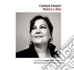 Carmen Linares - Raices Y Alas cd musicale di Carmen Linares