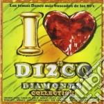 Artisti Vari - I Love Disco Diamonds 39 cd musicale di Artisti Vari