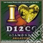 I Love Disco Diamonds Vol. 47 cd musicale di Artisti Vari