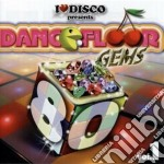 I Love Disco - Dancefloor Gems Vol. 1 cd musicale di I love disco