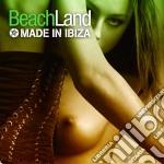 Beachland - Made In Ibiza cd musicale di Beachland