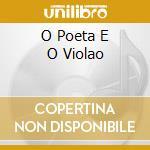 O POETA E O VIOLAO cd musicale di TOQUINHO E VINICIUS