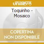 Mosaico cd musicale di Toquinho