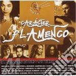 Caracter flamenco (2cd) cd musicale di Artisti Vari
