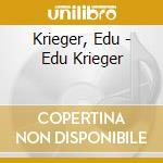 Edu krieger cd musicale di Krieger Edu