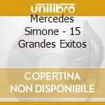 15 GRANDES EXITOS cd musicale di MERCEDES SIMONE