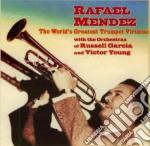 Rafael Mendez - World's Greatest Trumpet cd musicale di Rafael Mendez