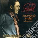 Carlos Gardel - Acuarelas De Arrabal cd musicale di GARDEL CARLOS