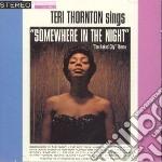 Teri Thornton - Somewhere In The Night cd musicale di THORNTON TERI