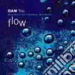 Oam Trio - Flow cd musicale