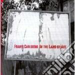 Frank Carlberg - In The Land Of Art cd musicale di CARLBERG FRANK