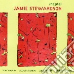 Jamie Stewardson - Jhaptal cd musicale di Stewardson Jamie