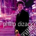 Philip Dizack - Beyond A Dream cd musicale di Dizack Philip