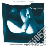 Jose Alberto Medina J.a.m. Trio - In My Mind cd musicale di Jose alberto medina
