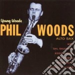 Phil Woods - Young Woods cd musicale di WOODS PHIL