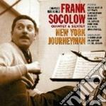 Frank Socolow Quintet & Sextet - New York Journeyman cd musicale di SOCOLOW FRANK QUINTE