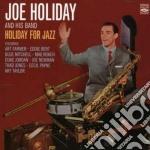 Joe Holiday & His Band - Holiday For Jazz cd musicale di HOLIDAY JOE & HIS BA