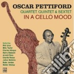 Oscar Pettiford 4tet/5tet & 6/tet - In A Cello Mood cd musicale di Oscar pettiford 4tet
