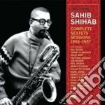 Sahib Shihab - Complete Sextets Sessions 1956-1957 cd musicale di SHIHAB SAHIB
