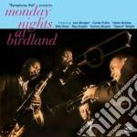 MONDAY NIGHTS AT BIRDLAND cd musicale di MORGAN/FULLER