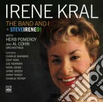 Irene Kral - The Band And I cd musicale di Irene Kral