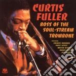 Curtis Fuller - Boss Of Soul Stream Tro. cd musicale di FULLER CURTIS