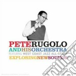 Pete Rugolo & His Orchestra - Exploring New Sounds cd musicale di RUGOLO PETE & HIS OR