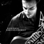 Justin Purtill - Sore Eyes For Sight cd musicale di Purtill Justin