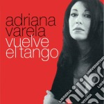 VUELVE EL TANGO cd musicale di VARELA ADRIANA