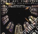 Paniagua / Vilchez / Delgado - Ecos Del Espiritu cd musicale di Paniagua vilchez delgado