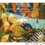 Shamma Naseer - Hilal cd musicale di Naseer Shamma