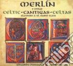 Eduardo Paniagua - Merlin - Celtic Cantigas cd musicale di Eduardo Paniagua