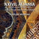 Aljamia Axivil - Perfume Mudejar cd musicale di Aljamia Axivil