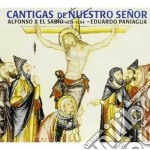 Eduardo Paniagua - Cantigas Of Our Lord cd musicale di Eduardo Paniagua
