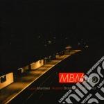 Martinez / Bravo / Martinez - MBM Trio cd musicale di Brav Martinez lucia