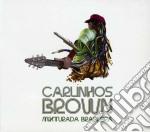 Carlinhos Brown - Mixturada Brasileira cd musicale di Carlinhos Brown