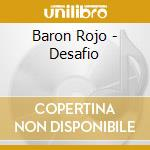 Baron Rojo - Desafio cd musicale di Rojo Baron