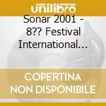 SONAR'2001  (2CD) cd musicale di ARTISTI VARI